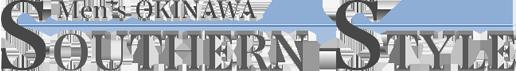 Men's OKINAWA SOUTHERN STYLE|メンズオキナワサザンスタイル
